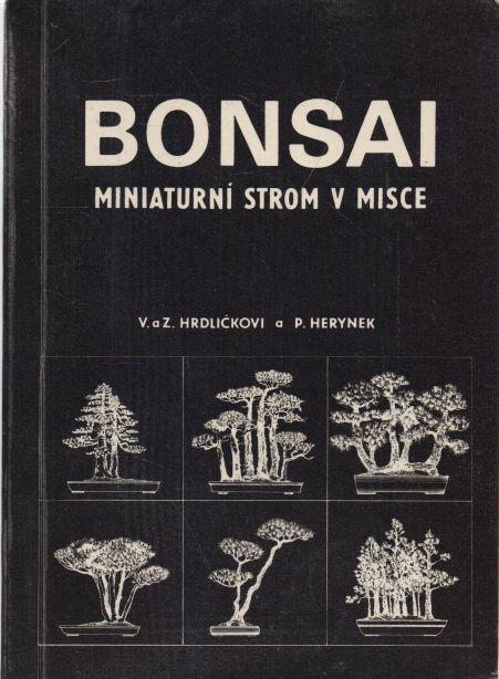 V. a Z. Hrdličkovi, P. Herynek - Bonsai