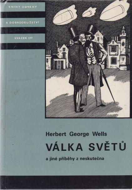 H.G. Wells - Válka světů a jiné příběhy z neskutečna