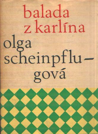 Olga Scheinpflugová - Balada z Karlína