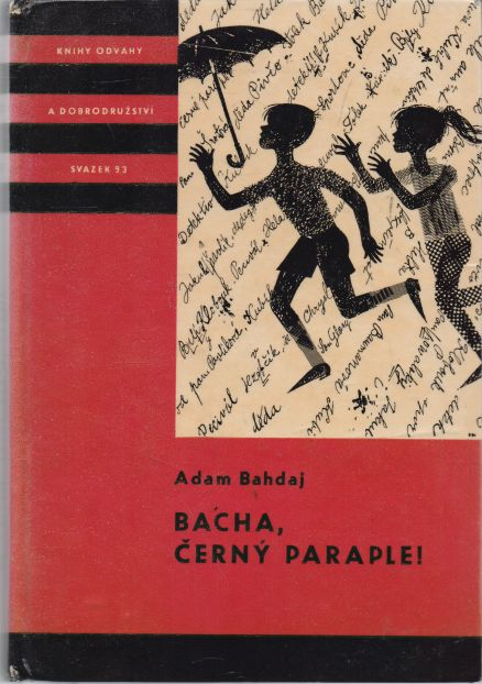 Adam Bahdaj - Bacha, černý paraple!
