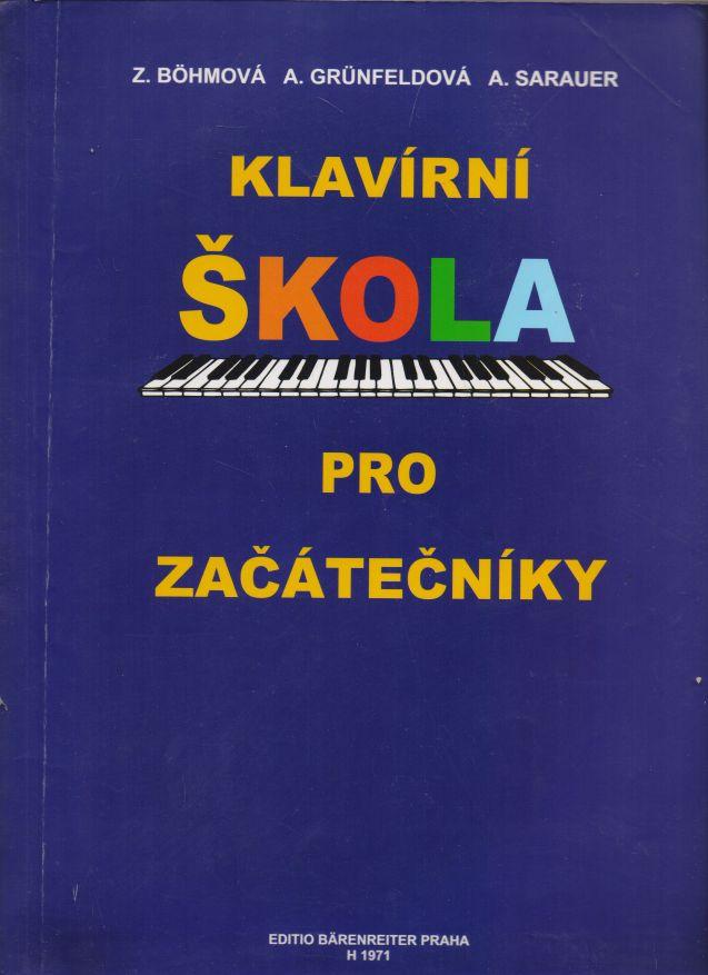 Z. Bohmová a kol. - Klavírní škola pro začátečníky
