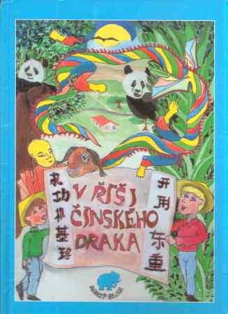 Radim Pavelek - V říši čínského draka