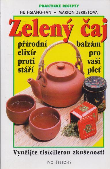 Hu Hsiang-Fan, Marion Zerbstová - Zelený čaj