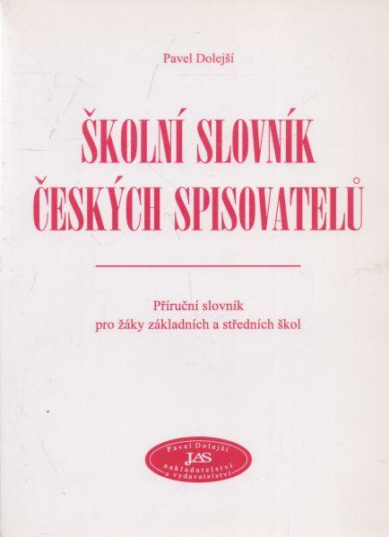 Pavel Dolejší - Školní slovník českých spisovatelů