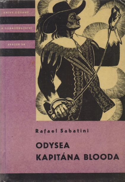 Rafael Sabatini - Odysea kapitána Blooda