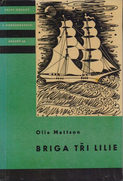 Olle Mattson - Briga tři lilie