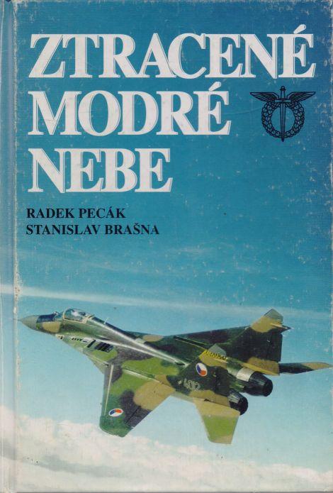 Radek Pecák, Stanislav Brašna - Ztracené modré nebe