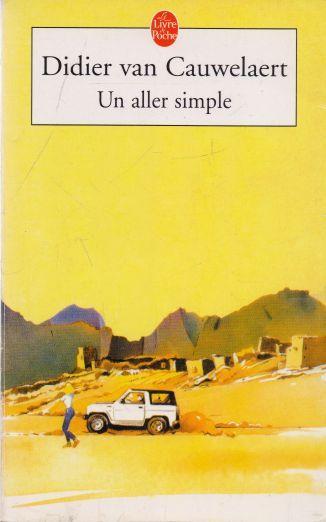 Didier van Cauwelaert - Un aller simple