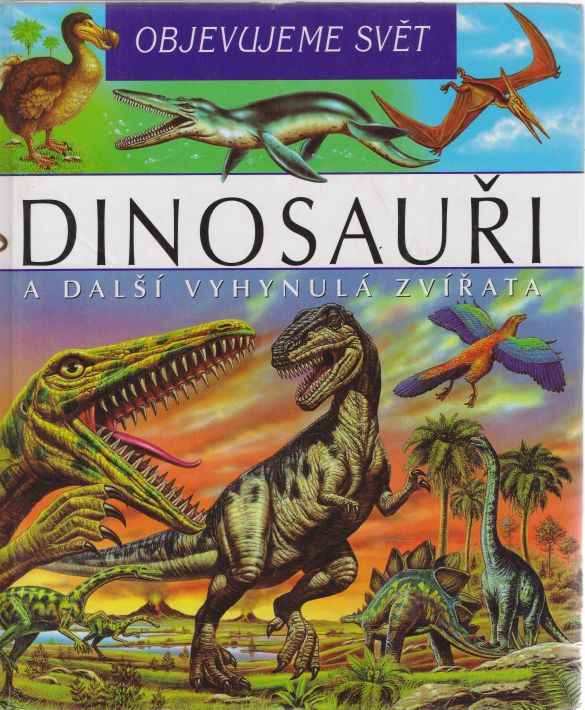 Laure Cambournacová - Dinosauři a další vyhynulá zvířata