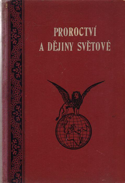 L.R. Conradi - Proroctví a dějiny světové