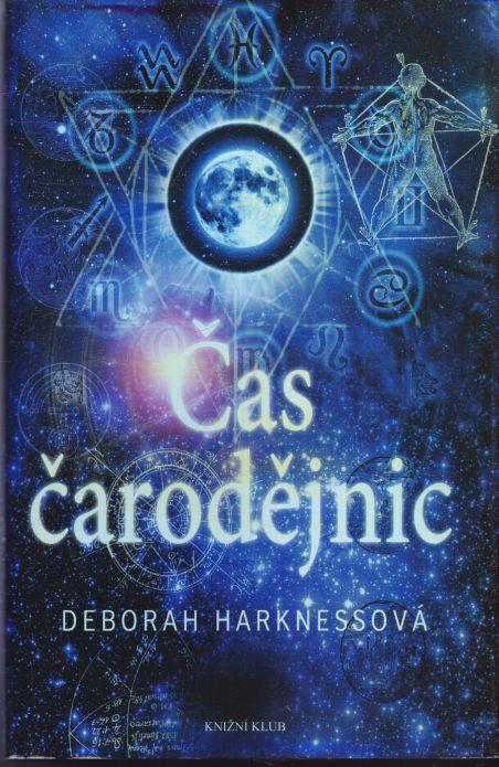 Deborah Harknessová - Čas čarodějnic