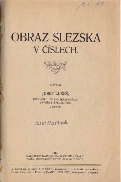 Josef Lukeš - Obraz Slezska v číslech