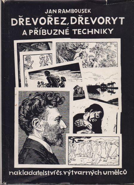 Jan Rambousek - Dřevořez, dřevoryt a příbuzné techniky