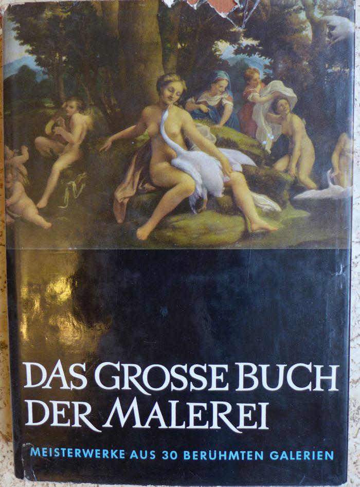kolektiv autorů - Das grosse Buch der Malerei