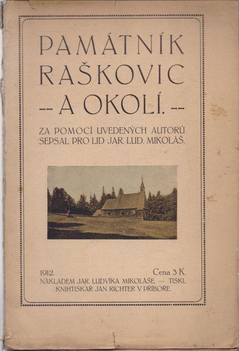 Jar. Lud. Mikoláš a kol. - Památník Raškovic a okolí