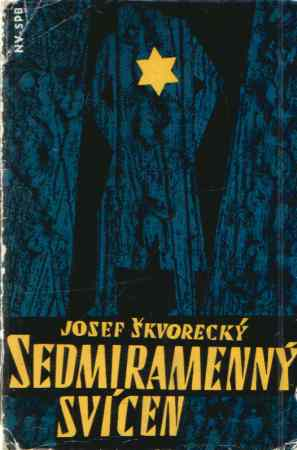 Josef Škvorecký - Sedmiramenný svícen