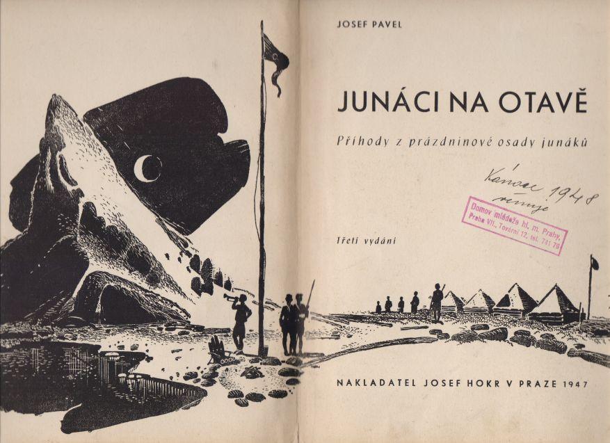 Josef Pavel - Junáci na Otavě