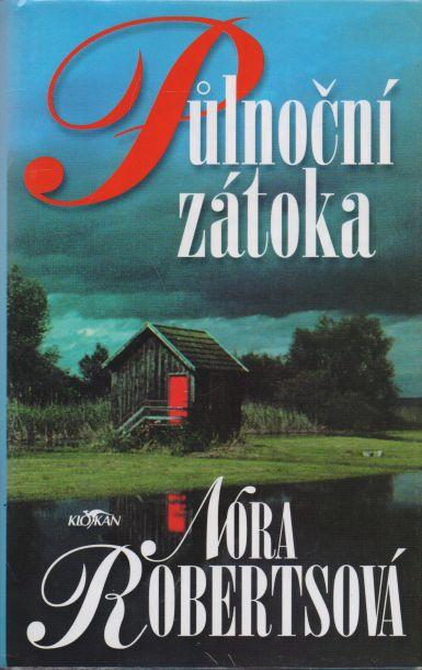 Nora Robertsová - Půlnoční zátoka