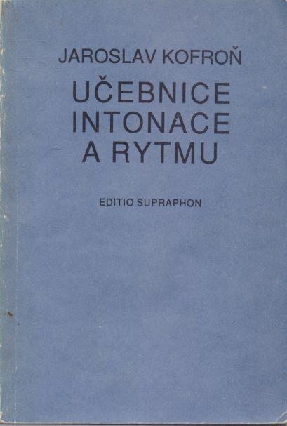 Jaroslav Kofroň - Učebnice intonace a rytmu