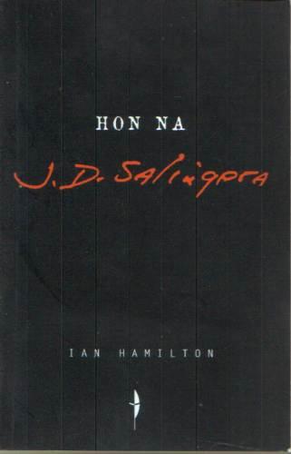 Ian Hamilton - Hon J.D.Salingera