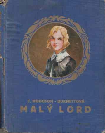 Františka Hodgson-Burnettová - Malý lord