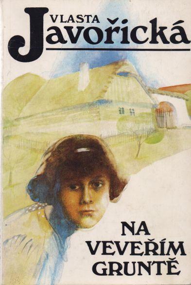 Vlasta Javořická - Na veveřím gruntě