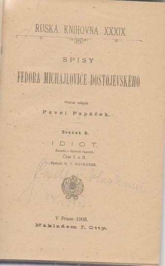 Fjodor Michajlovič Dostojevskij - Idiot