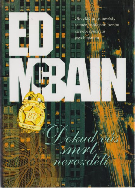 Ed McBain - Dokud nás smrt nerozdělí