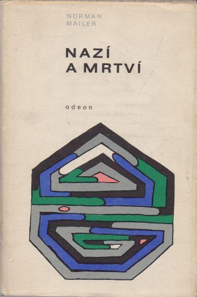 Norman Mailer - Nazí a mrtví