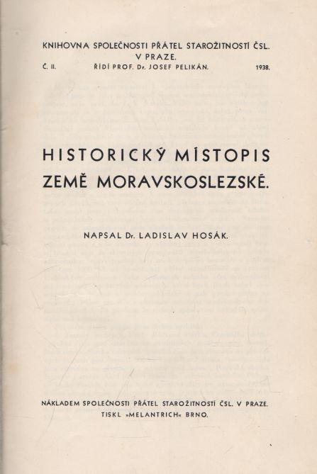 Ladislav Hosák - Historický místopis země moravskoslezské.