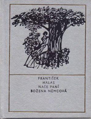 František Halas - Naše paní Božena Němcová