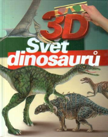 Oldřich Růžička - 3D Svět dinosaurů
