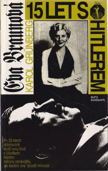 Karol Grünberg - Eva Braunová 15 let s Hitlerem