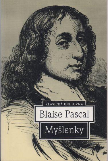 Blaise Pascal - Myšlenky