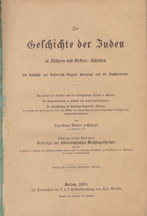 Christian d Elvert - Zur Geschichte der Juden in Mahren und Oesterr.-Schlesien