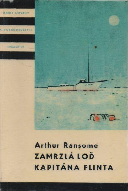 Arthur Ransome - Zamrzlá loď kapitána Flinta