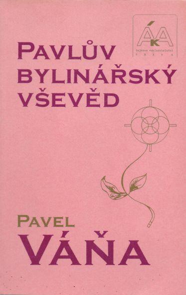Pavel Váňa - Pavlův bylinářský vševěd