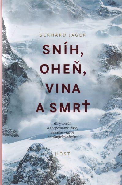 Gerhard Jäger - Sníh, oheň, vina a smrt