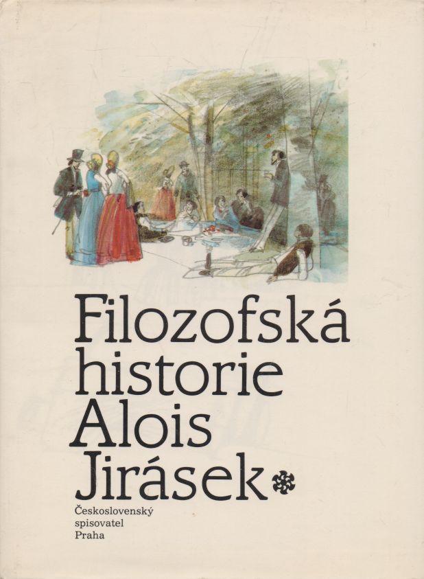 Alois Jirásek - Filozofská historie