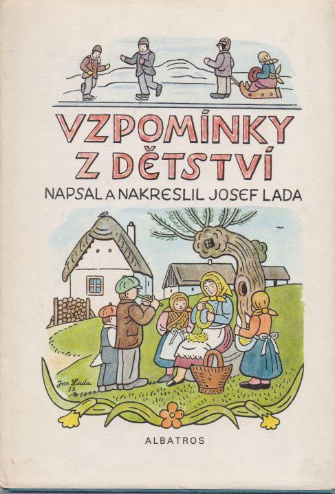 Josef Lada - Vzpomínky z dětství