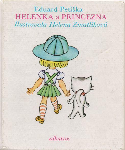 Eduard Petiška - Helenka a Princezna