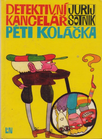 Jurij Sotnik - Detektivní kancelář Péti Koláčka