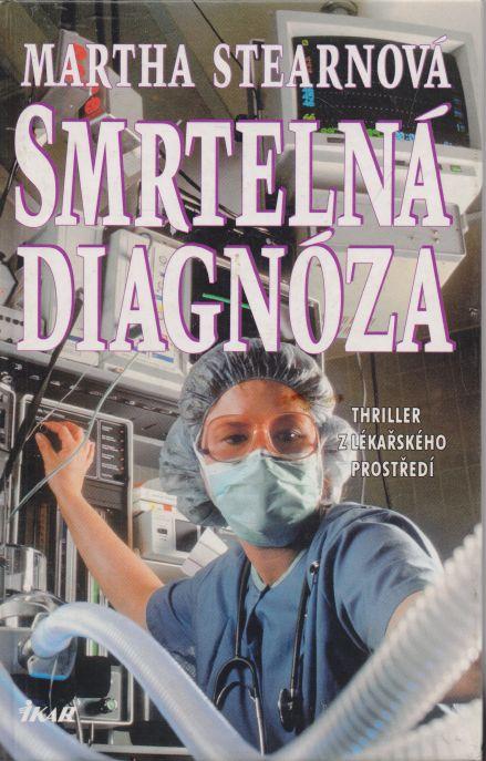 Martha Stearnová - Smrtelná diagnóza