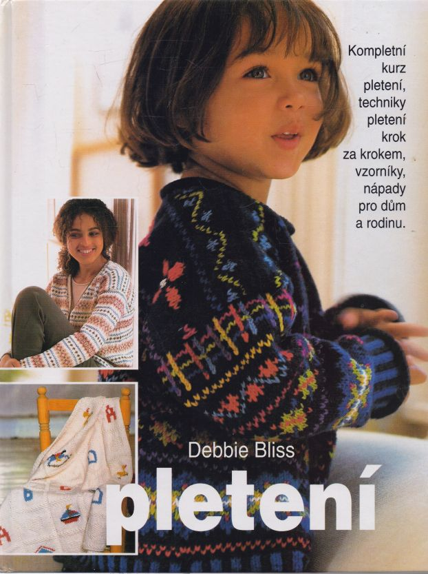 Debbie Bliss - Pletení