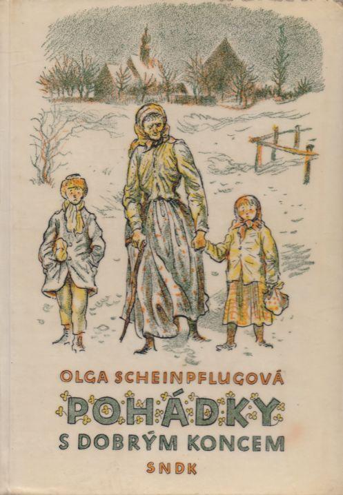Olga Scheinpflugová - Pohádky s dobrým koncem