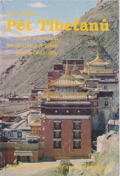 Peter Kelder - Pět Tibeťanů