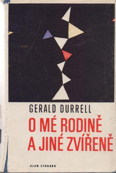 Gerald Durrell - O mé rodině a jiné zvířeně