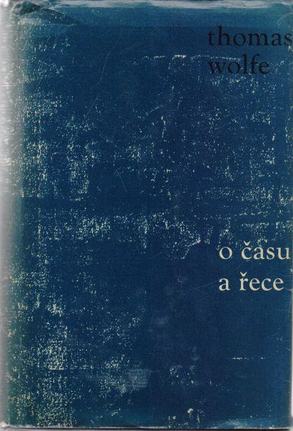 Thomas Wolfe - O času a řece