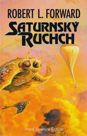 Robert L. Forward - Saturnský Ruchch