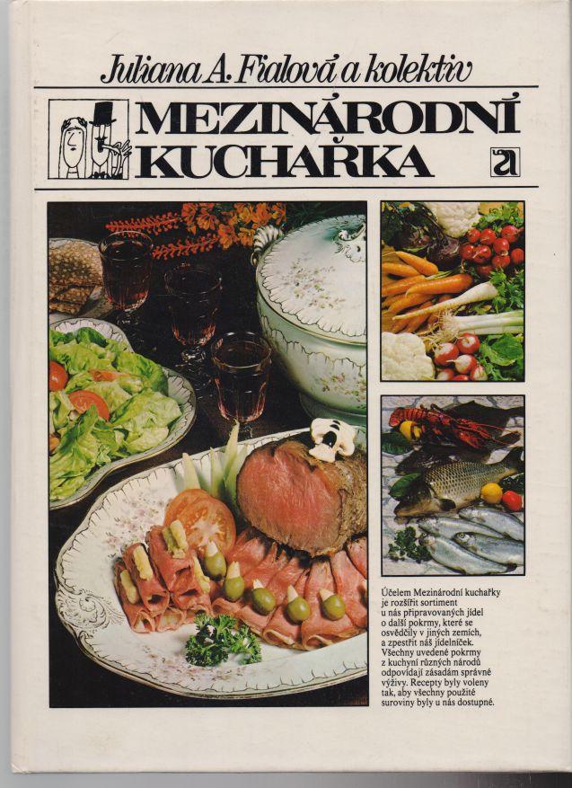 Juliana A. Fialová a kol. - Mezinárodní kuchařka
